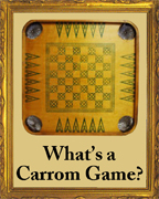 What's a Carrom Game?